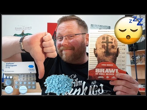 |😴💤 Valium Pur 😴💤| Brawl In Cell Block 99| Kritik | Mediabook Unboxing |