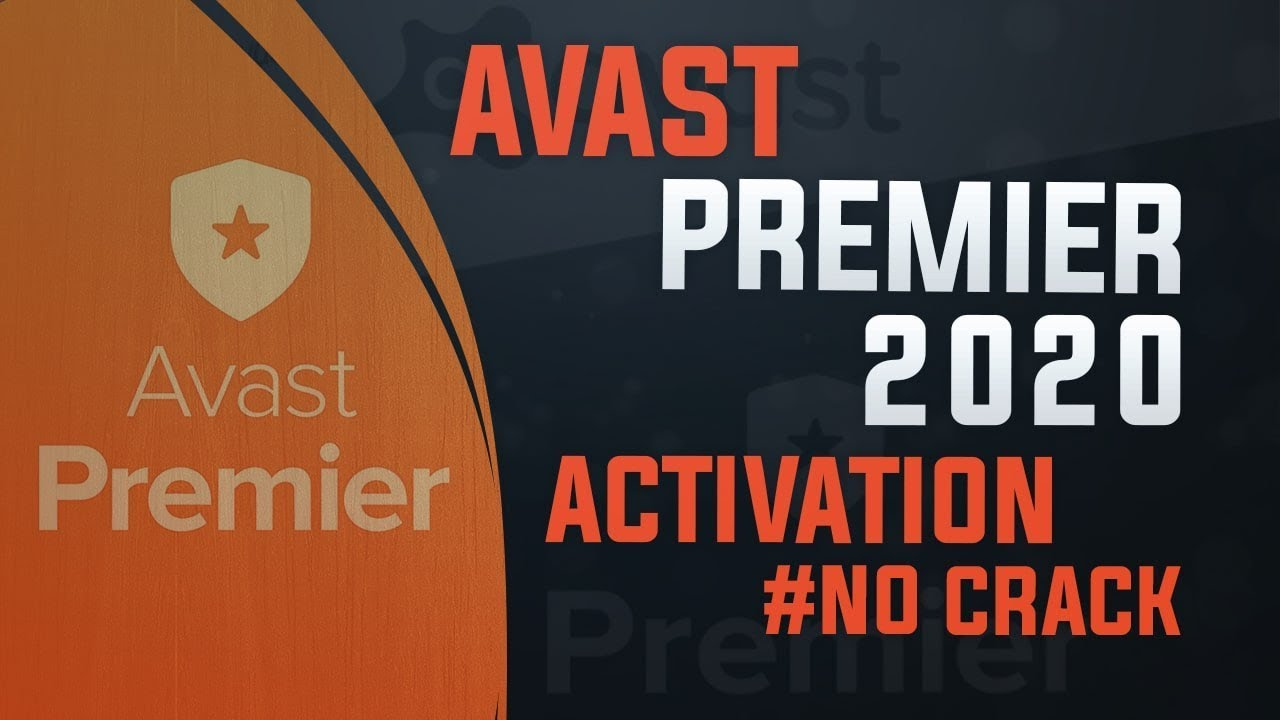 Avast Premier, Internet Security, Pro Activation 2020 Free | Licence key #No_Cracks
