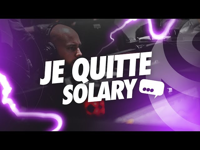 JE QUITTE SOLARY