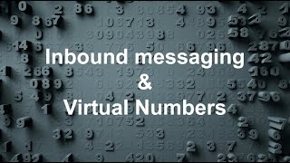 Inbound messaging & virtual numbers