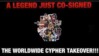 WE GOT A LEGEND WHO CO-SIGNED THE WORLDWIDE CYPHER TAKEOVER!!! GUESS WHO IT IS? 🤔