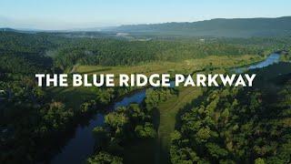 Explore the Blue Ridge Parkway