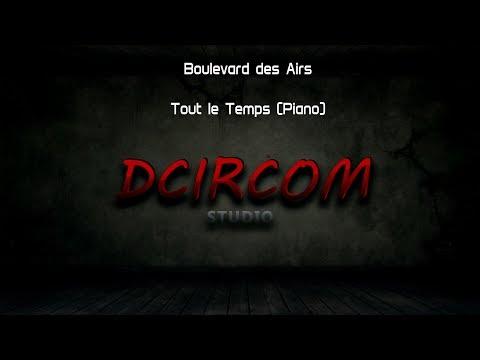 Boulevard Des Airs - Tout Le Temps (Dcircom Cover)