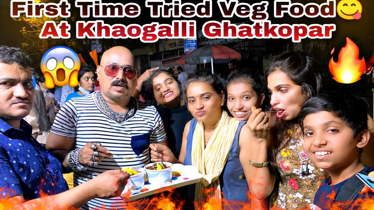 First Time Tried Veg Food At Khaogalli, Ghatkopar With Family | Ulhas Kamathe | Chicken Leg Piece