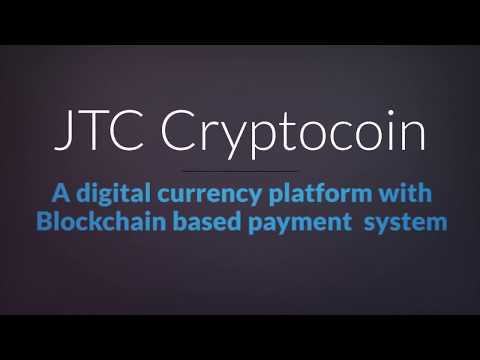 JTC Cryptocoin | A digital currency platform with Blockchain based payment system
