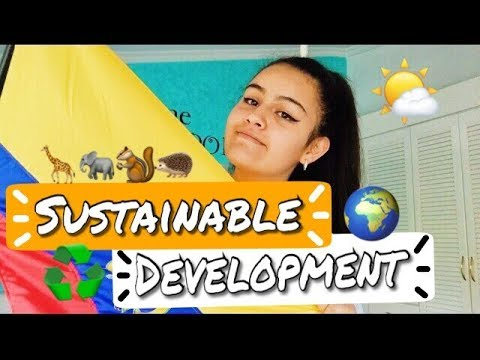 WHAT DOES SUSTAINABLE DEVELOPMENT MEANS TO ME? | EF CHALLENGE 2018 | MARÍA PAULA TORRES