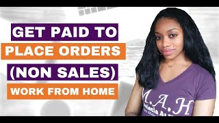 Make An Extra $1600 A Month Placing Orders. Work From Home. No Sales.