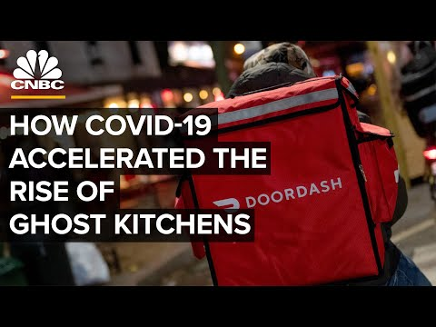 How Covid-19 Accelerated The Rise Of Ghost Kitchens