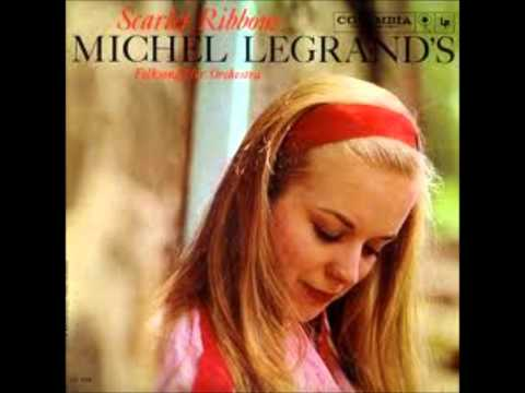 Michel Legrand Orchestra - Scarlet Ribbons