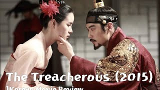 vuclip The Treacherous / 간신 (2015) Korean Movie Review
