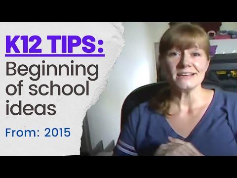K12 Beginning of school tips
