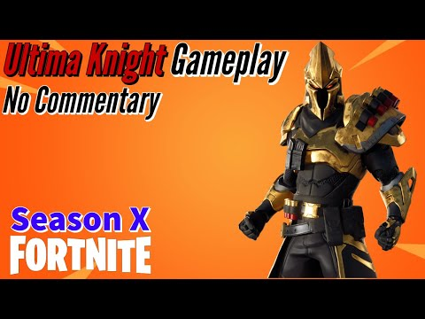Ultima Knight Gameplay || Fortnite: BR - (Season X) - No Commentary