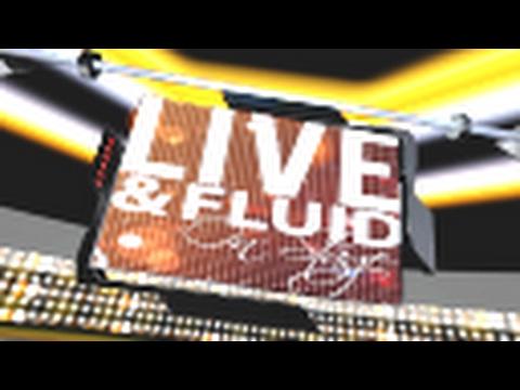 Live & Fluid : Pilot