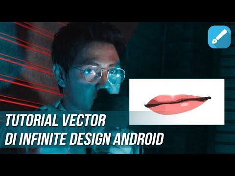 TUTORIAL VECTOR BIBIR DI INFINITE DESIGN ANDROID thumbnail
