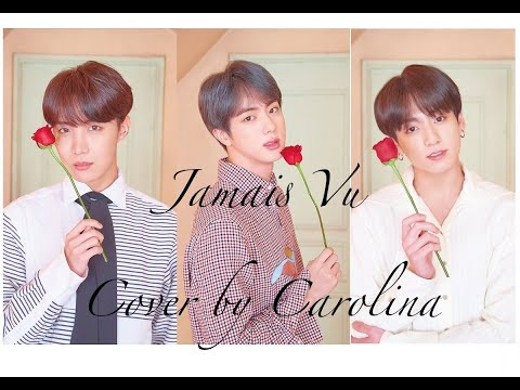 Jamais Vu (BTS) - Cover En Español By Carolina