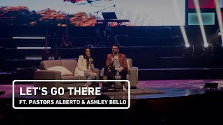 Lets Go There ft. Alberto & Ashley Bello