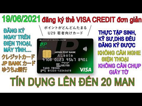 hướng dẫn đăng ký thẻ VISA CREDIT đơn giản ( thẻ tín dụng クレジットカード(JP BANK カード)-ゆうちょ銀行 )