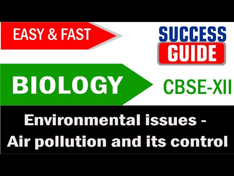 CBSE XII Biology Environmental issues - 1Air pollution and its control - Success Guide