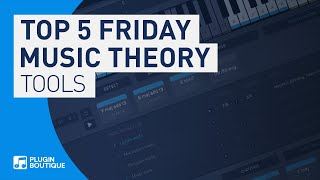 Our Top 5 Music Theory Tools