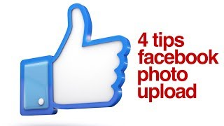 Facebook photo quality loss - 4 tips for better Facebook photo uploads