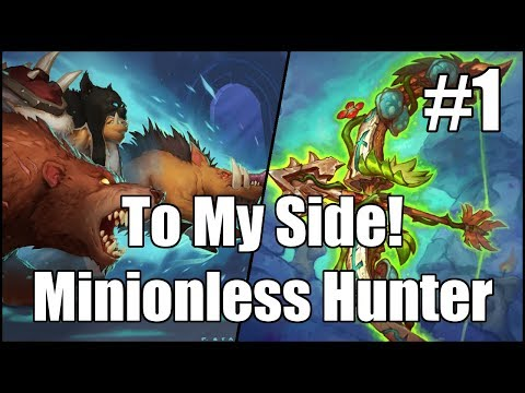 [Hearthstone] To My Side! Minionless Hunter (Part 1)