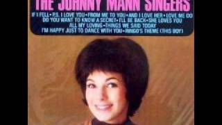 The Johnny Mann Singers Do You Want To Know A Secret