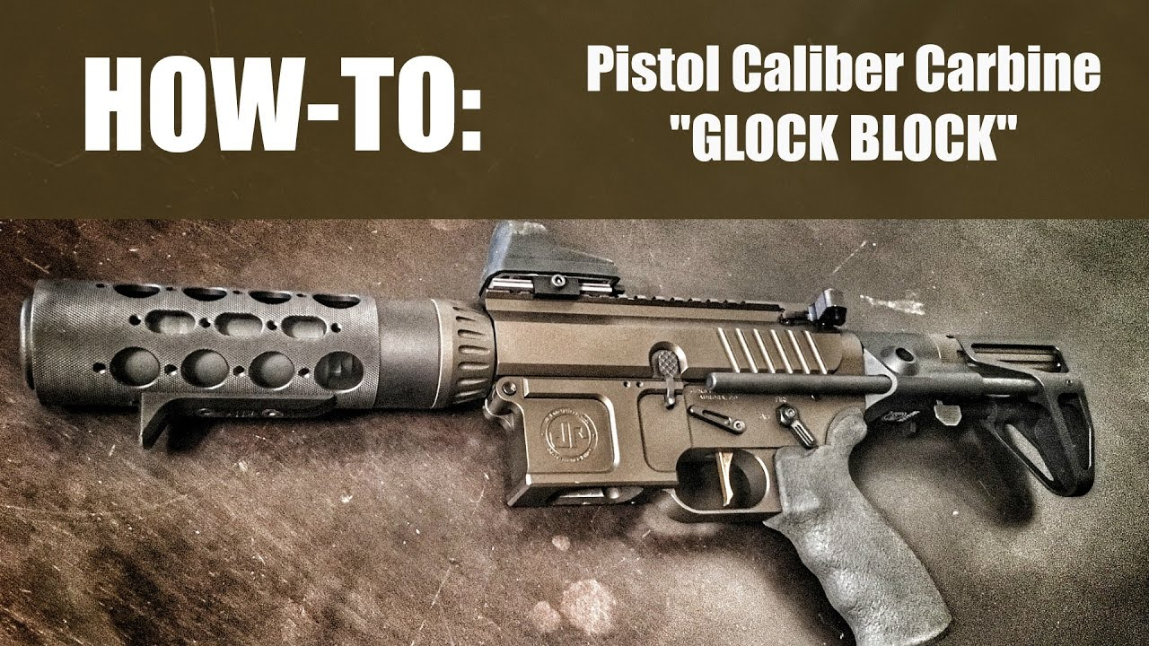 HOW TO MAKE YOUR OWN PISTOL CALIBER CARBINE