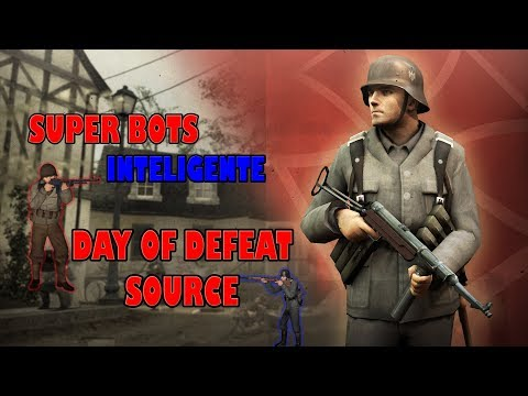Como Ponerle Bots A Day Of Defeat Source