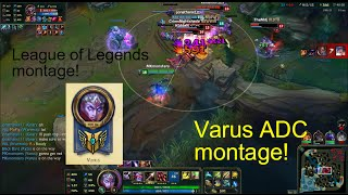 League of Legends: Varus ADC montage! Level 7 Varus!