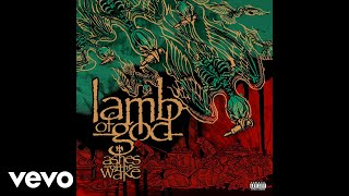 Lamb of God - Ashes of the Wake (Pre-Production Demo - Audio)