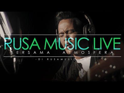Atmosfera - Sayang Maafkan Aku (Cover) [Rusa Music Live]