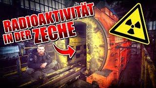 RADIOAKTIVITÄT in der ZECHE - LOST PLACES | Fritz Meinecke