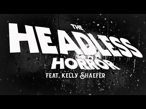 The Outsider - The Headless Horror (feat. Kelly Shaefer) Official Lyric Video w/8 Dimensional Audio