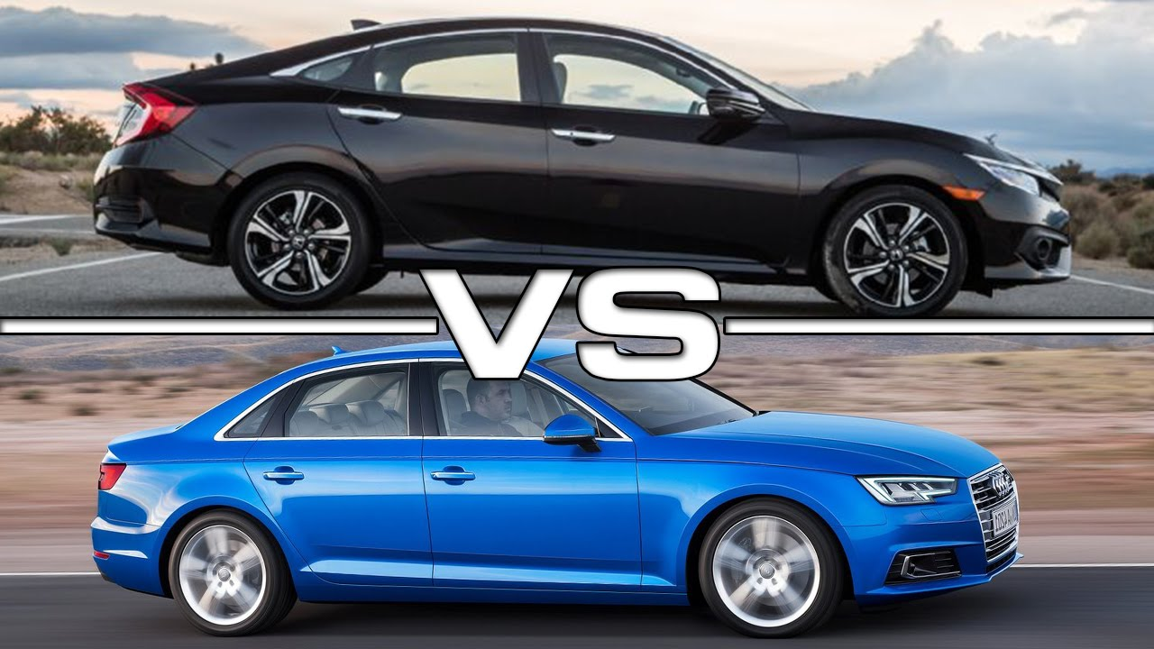 2016 honda civic vs 2016 audi a4 youtube