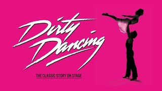 Dirty Dancing - The Classic Story On Stage at Sage Gateshead
