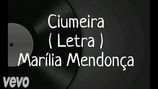 Ciumeira - Letra - Marília Mendonça thumbnail