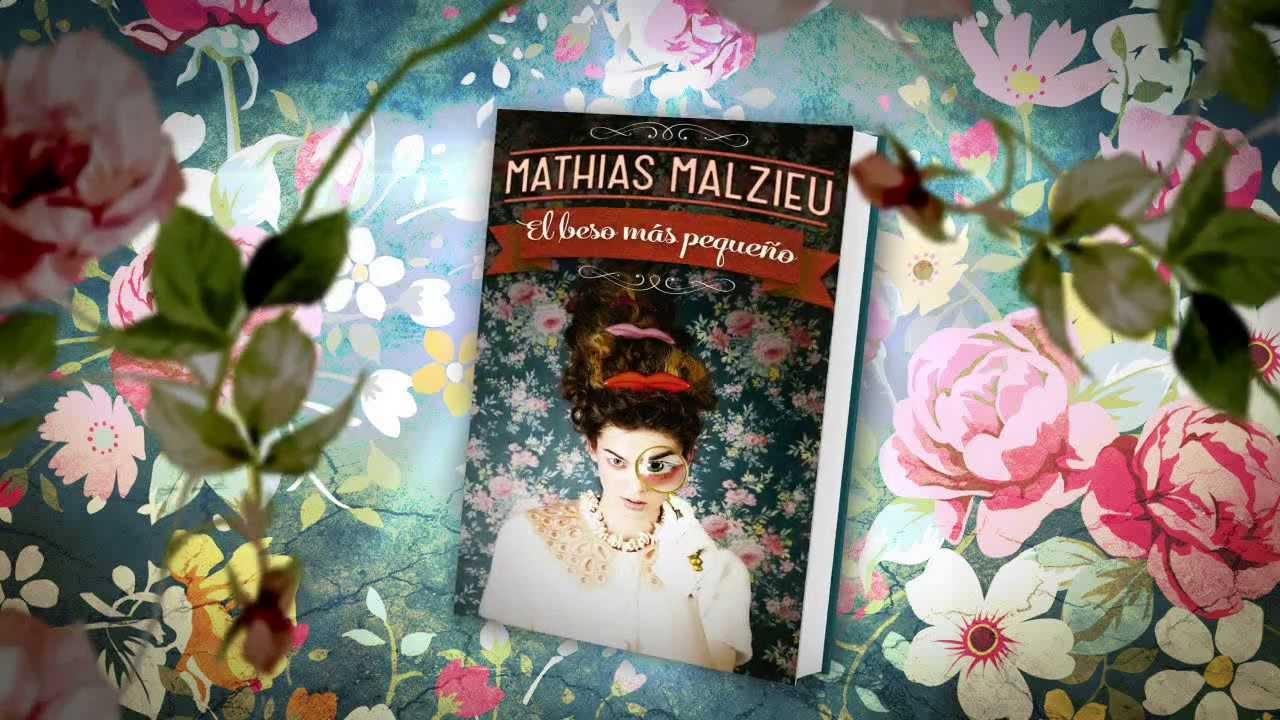 El Beso M�s Peque�o De Mathias Malzieu