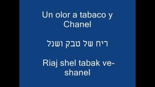 Bacilos | Tabaco y Chanel | טבק ושנל | תרגום בעברית