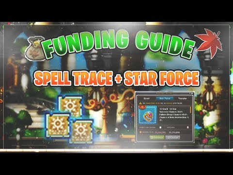 MapleStory - Spell Trace And Starforce Guide! (2018)