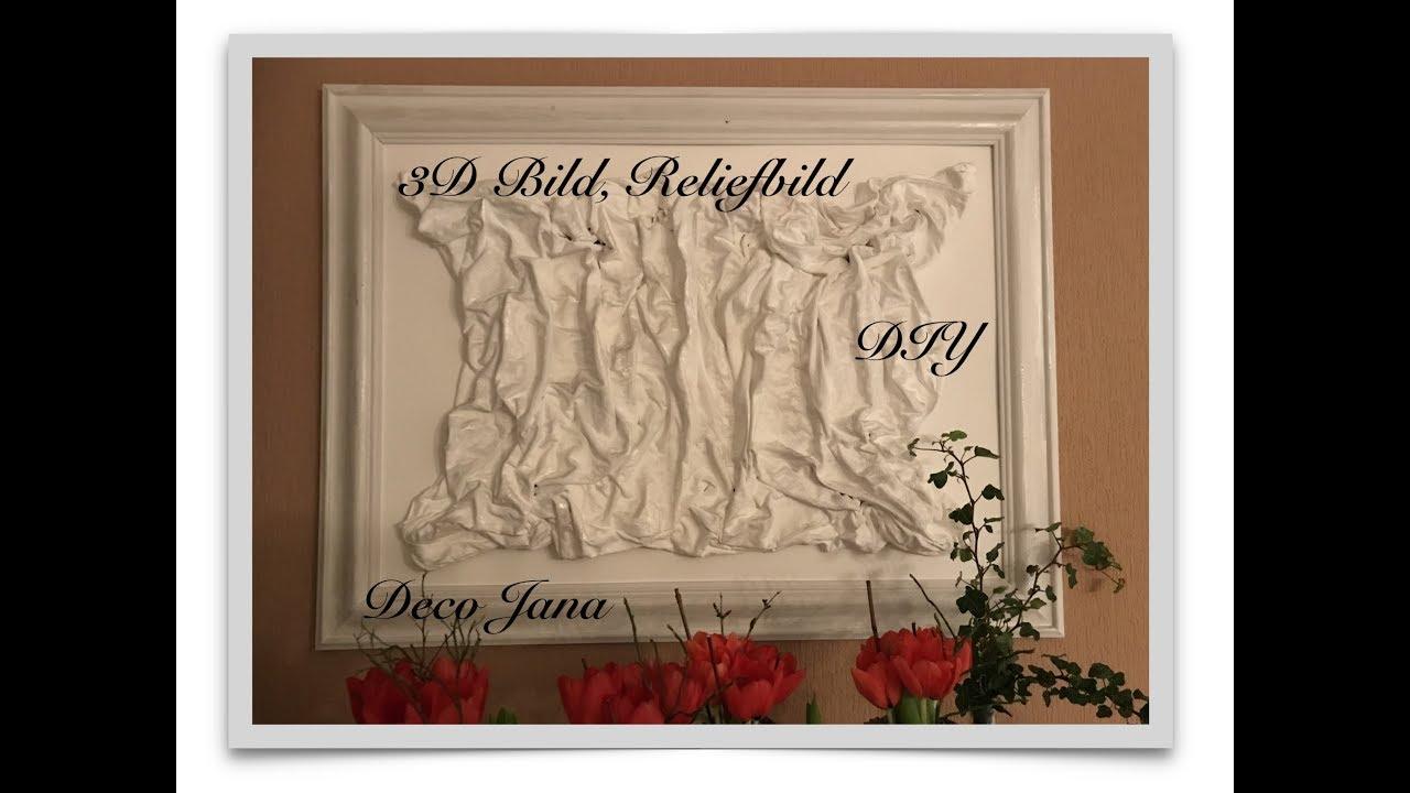 Diy Edles Reliefbild 3d Bild Wandbild Einfach Selber Machen Pimp