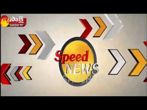 Speed News Sakshi Special News 26th...