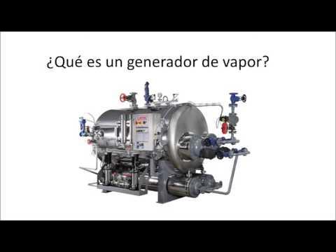 Generador de vapor: funcionamiento y tipos de generadores.