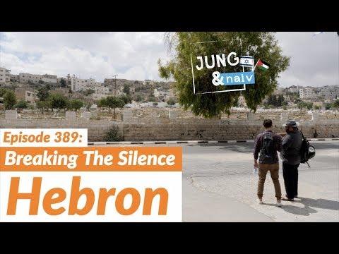 Hebron, die Geisterstadt: Breaking the Silence - Jung & Naiv: Folge 389