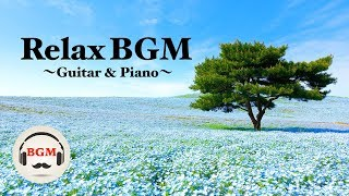 Chil Out Guitar & Piano Music - Stress Relief Music - Music For Work, Study