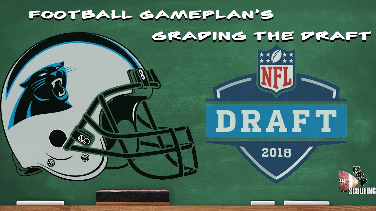 72bccf71b Football Gameplan s 2018 NFL Draft Grades  Carolina Panthers - YouTube