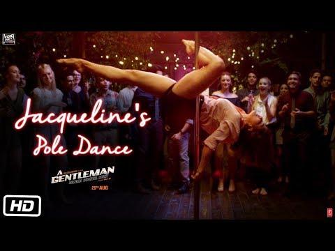Jacqueline's Pole Dance | A Gentleman – Sundar, Susheel, Risky | Sidharth | Jacqueline | Raj & DK