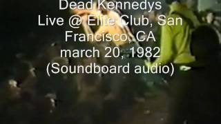 "Dead Kennedys ""Trust Your Mechanic"" Live@Elite Club, San Francisco, CA 03/20/82 (SBD-audio)"