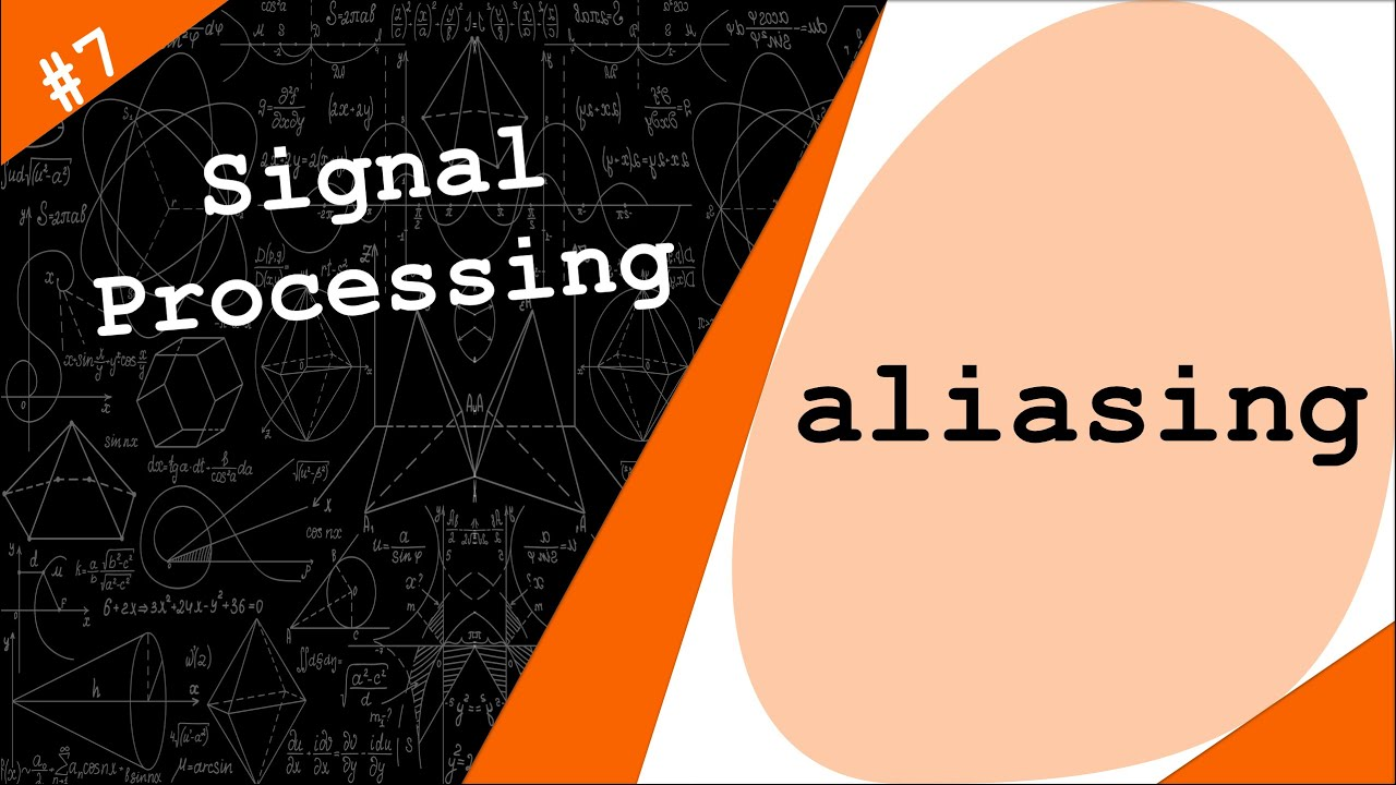Discrete-time Sinusoidal Signals & Aliasing | Signal Processing