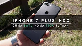 IPHONE 7 PLUS HDC 4G REVIEW - CUMA 1,3jt