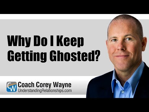 Why Do I Keep Getting Ghosted?